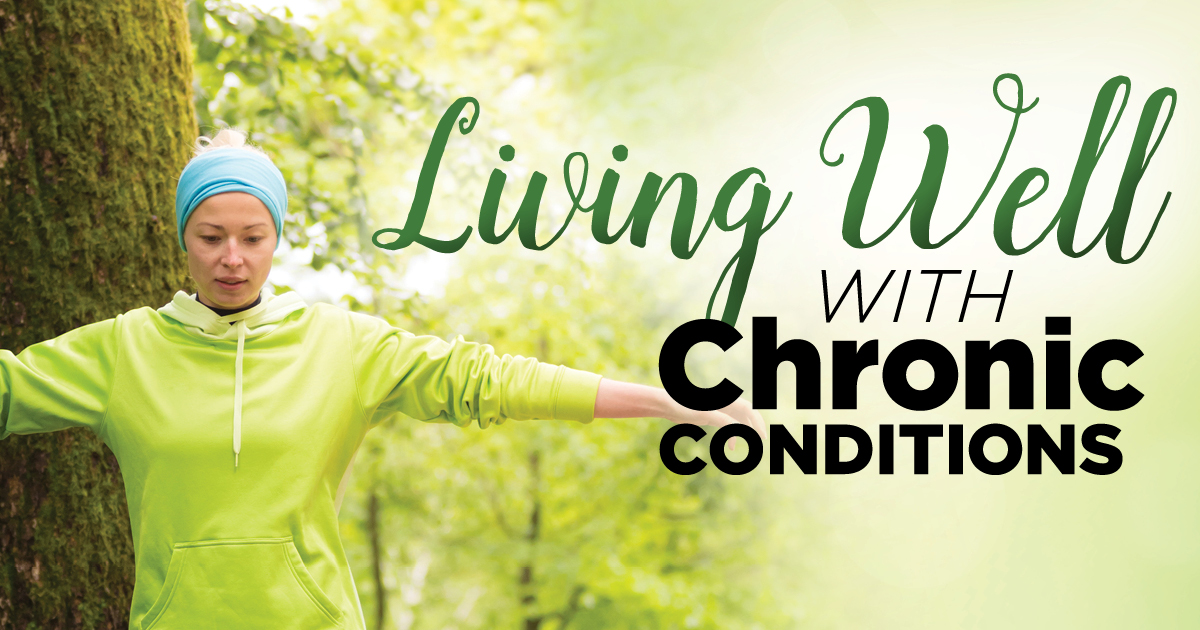 Living Well with Chronic Conditions class starting soon!