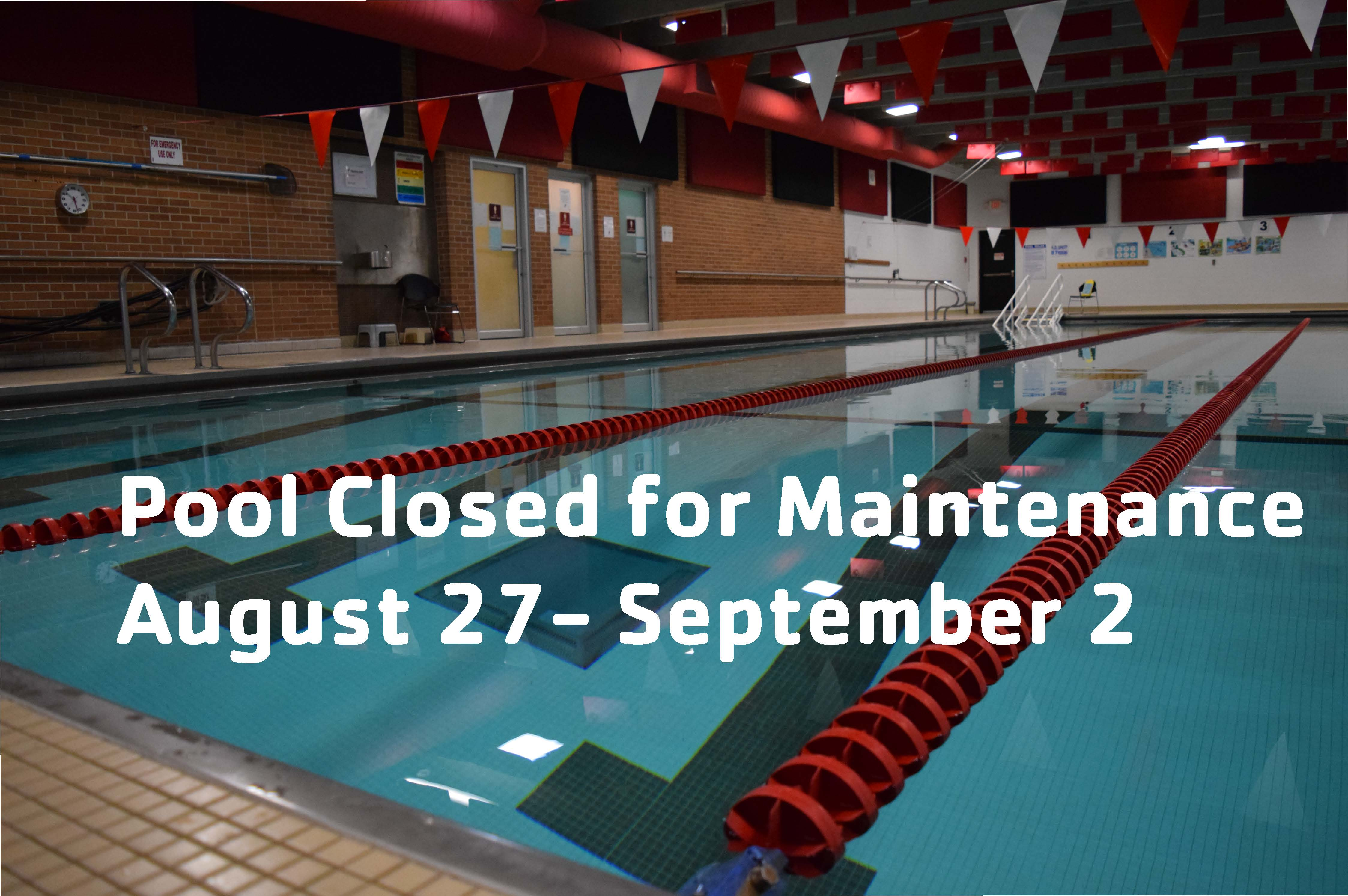 Pool Closure August 27-September 2